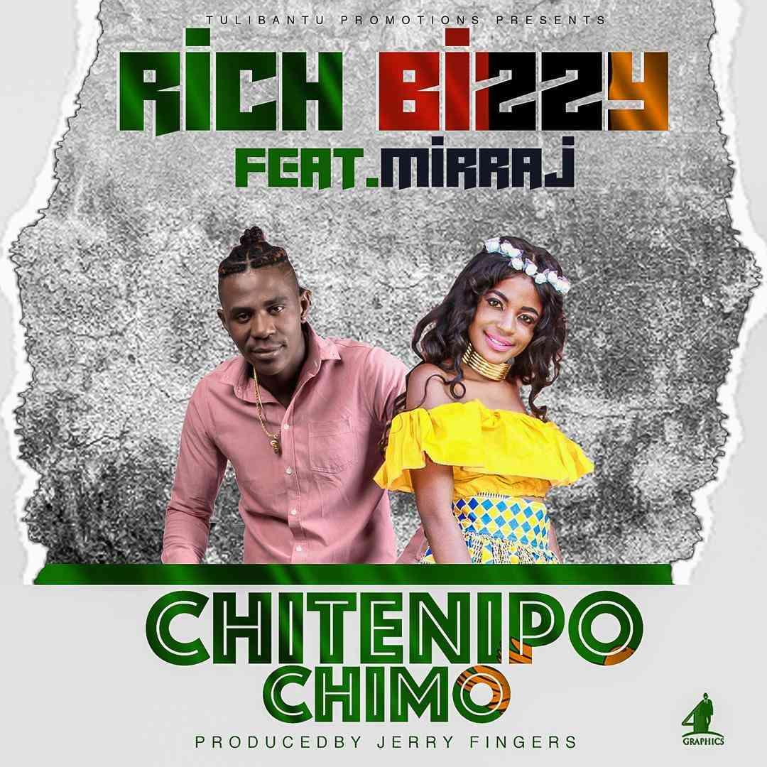 "Rich Bizzy ft. Mirraj – ""Chitenipo Chimo"""