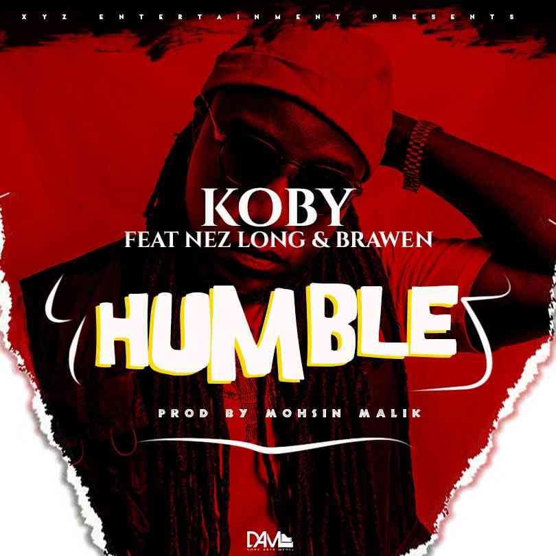 """KOBY ft. Nez Long & Brawen – """"Humble"""""""