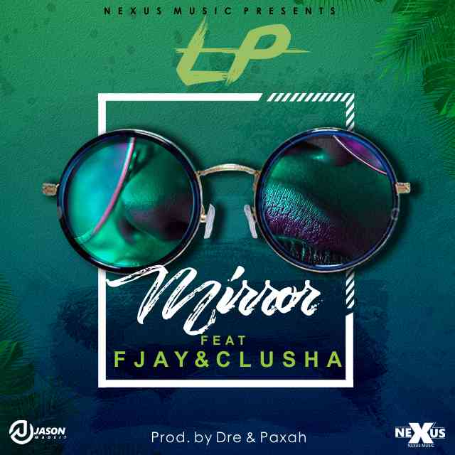 """LP ft. CluSha and F Jay – """"Mirror"""""""