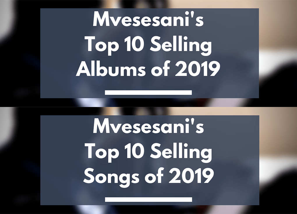 Chef 187 and Krytic Leads Mvesesani's Top Selling Albums and Songs of 2019
