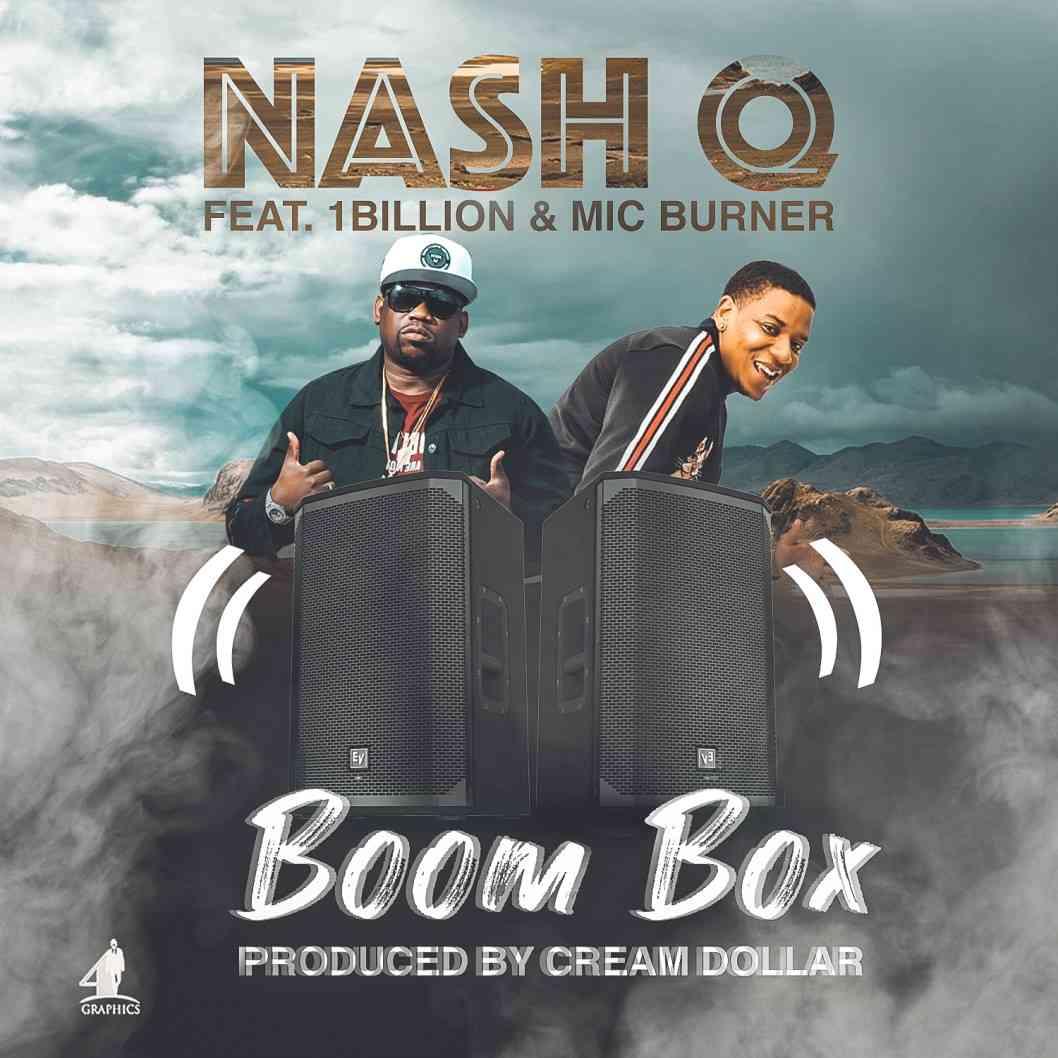 "VIDEO: Nash Q Ft. Mic Burner - ""Boom Box"""