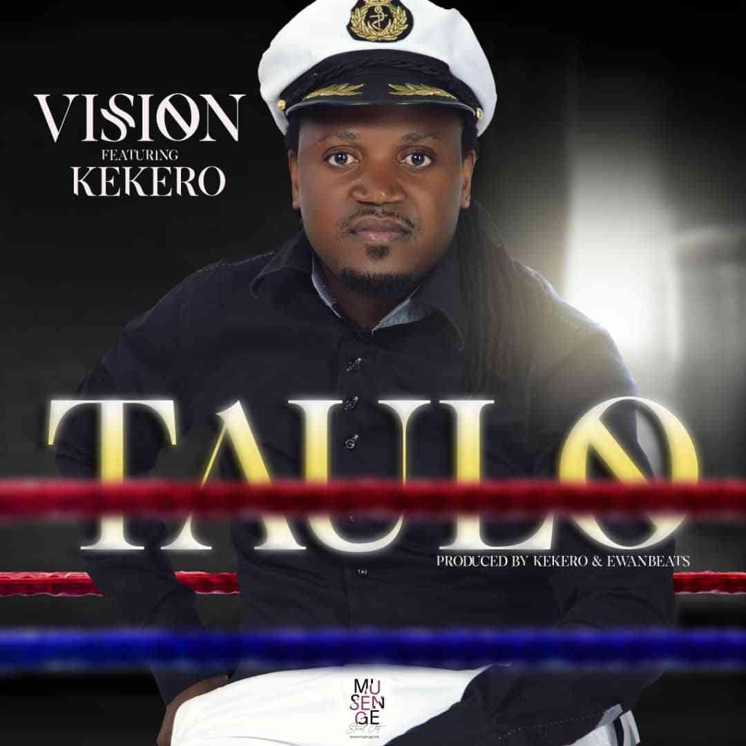 "Vision ft. Kekero – ""Taulo"""