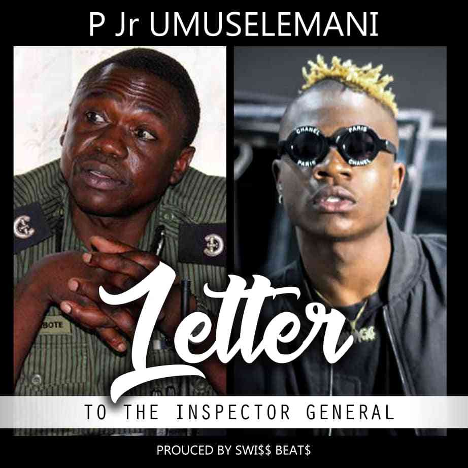 "P Jr Umuselemani ft. Electric Hands – ""Letter To The Investigator General"""