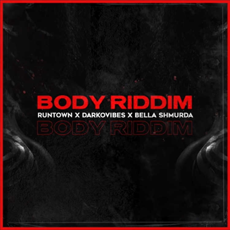 """Runtown – """"Body Riddim"""" ft. Darkovibes, Bella Shmurda"""