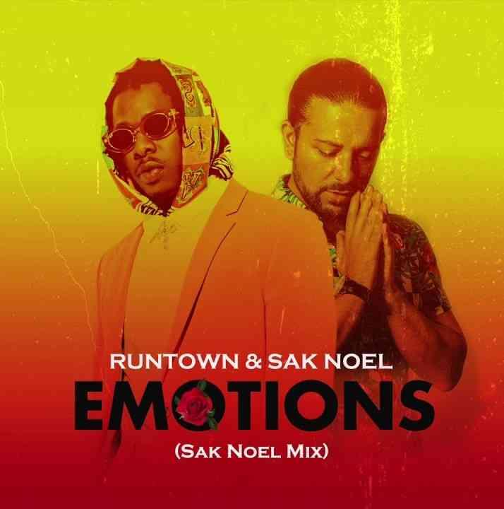"Runtown & Sak Noel – ""Emotions (Sak Noel Mix)"""
