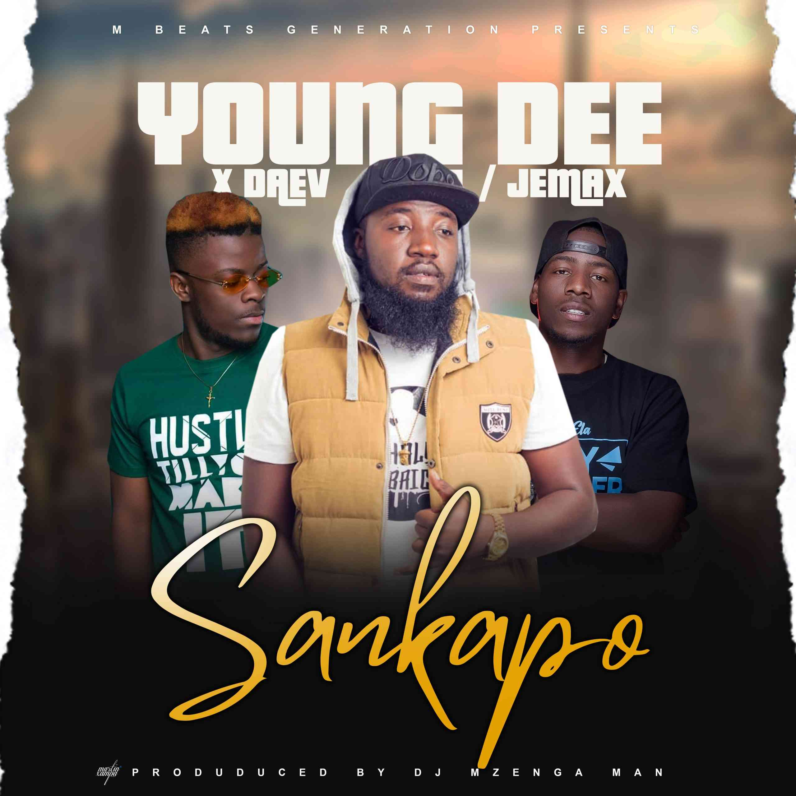 "Young Dee ft. Jemax X Daev – ""Sankapo"""