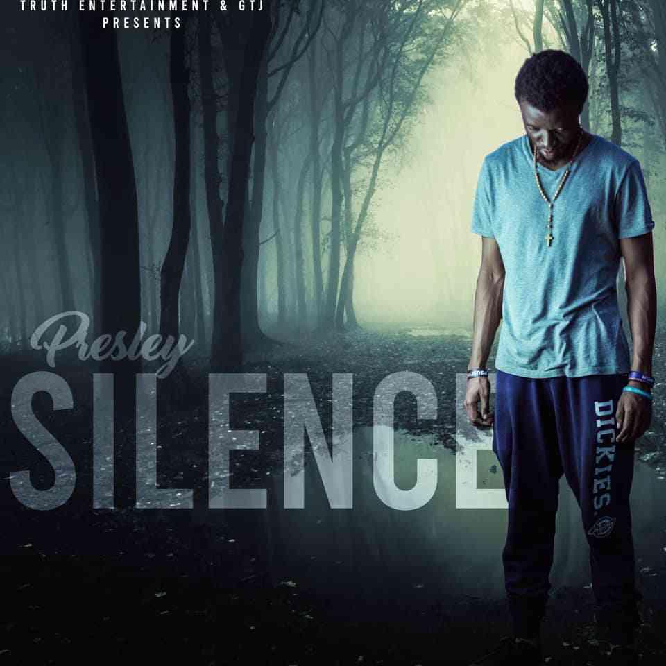 """Presley – """"Silence (Spoken Word Poetry)"""""""