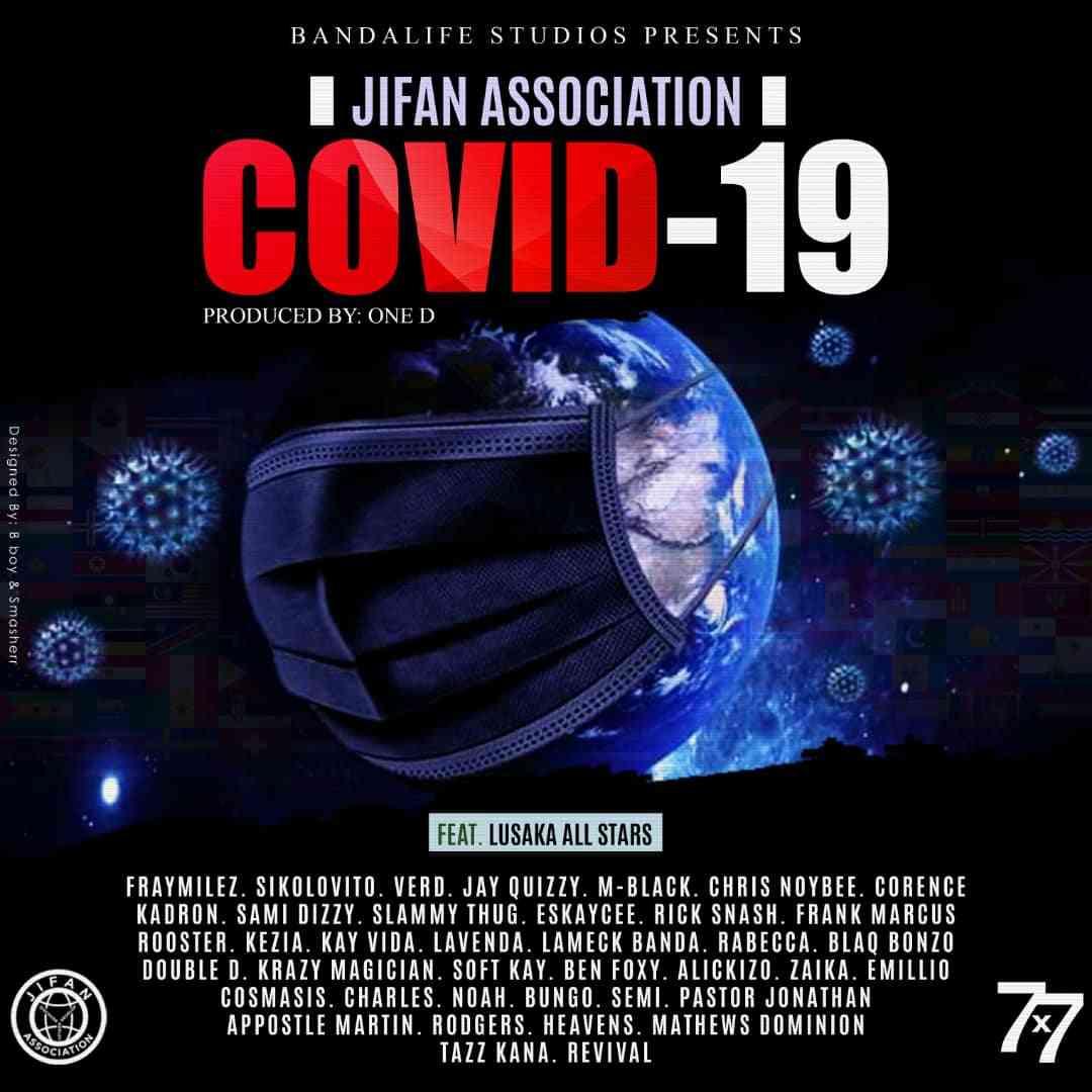 "JIFAN Association ft. Lusaka All Stars – ""Covid-19"""