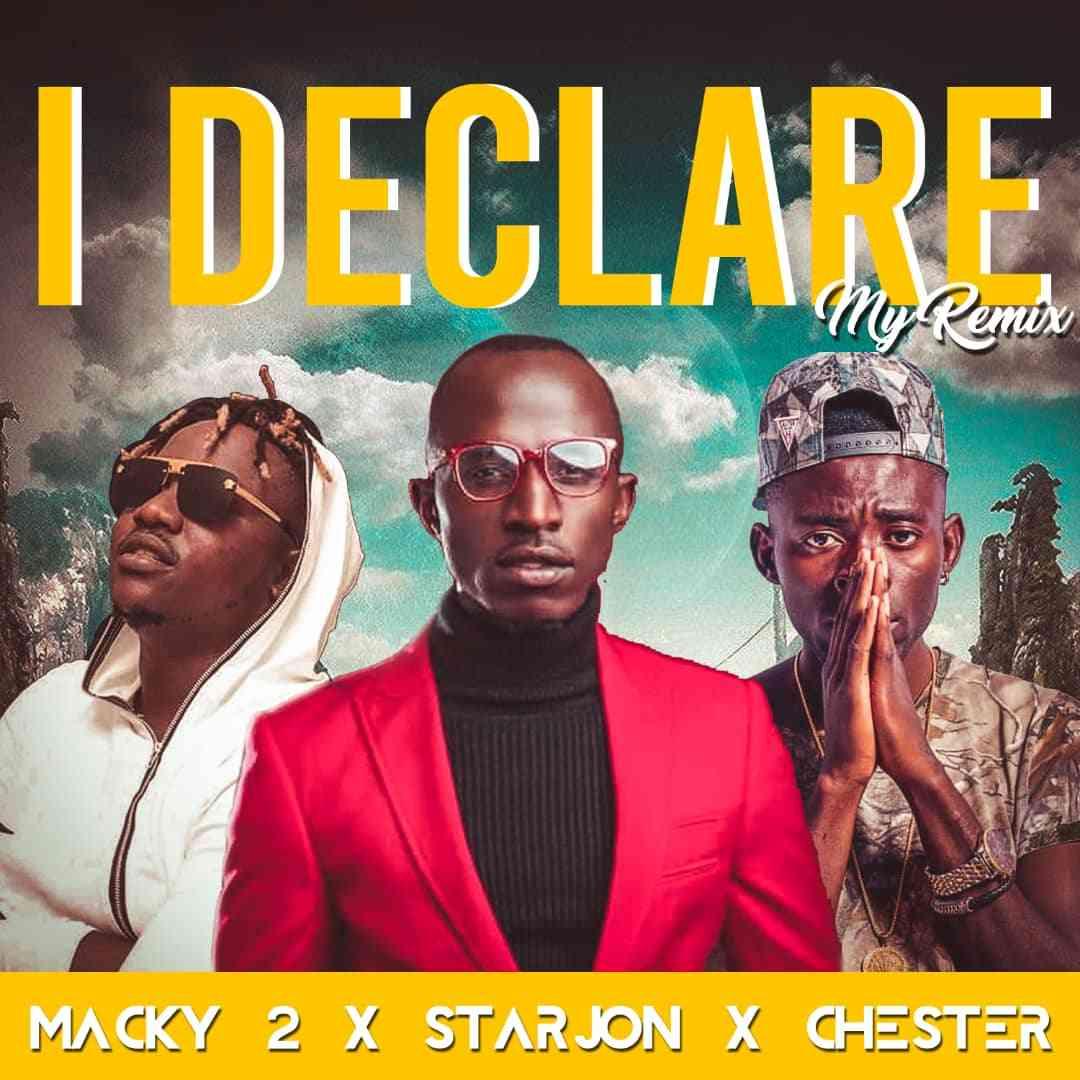 "Macky 2 X Starjon & Chester – ""I Declare My Remix"""