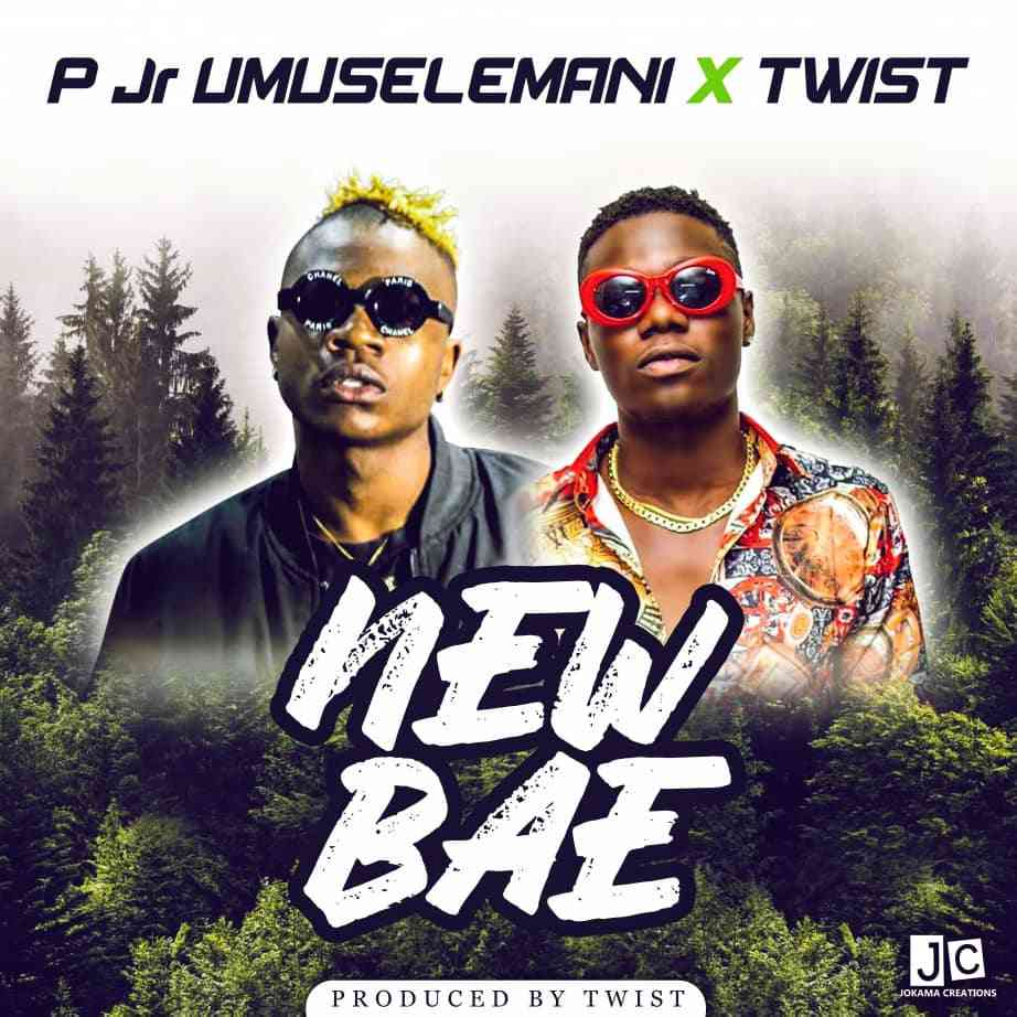 "P Jr Umuselemani ft.Twist – ""New Bae"""