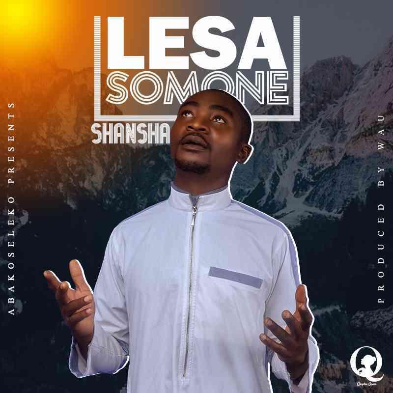 """Shansha – """"Lesa Somone"""""""