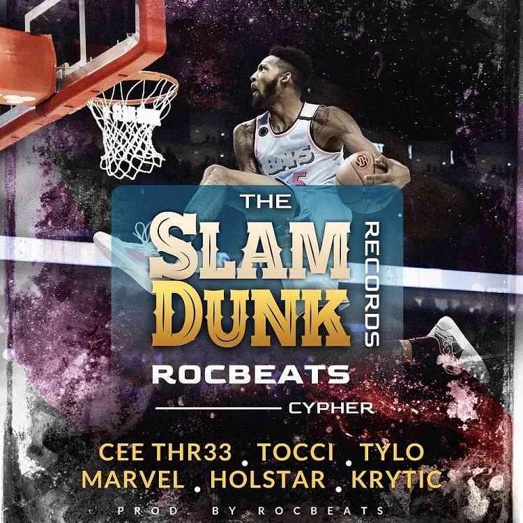 "Cee Thr33, Tocci, Tylo, Marvel, Holstar, Krytic – ""Slam Dunk Records Cypher"""