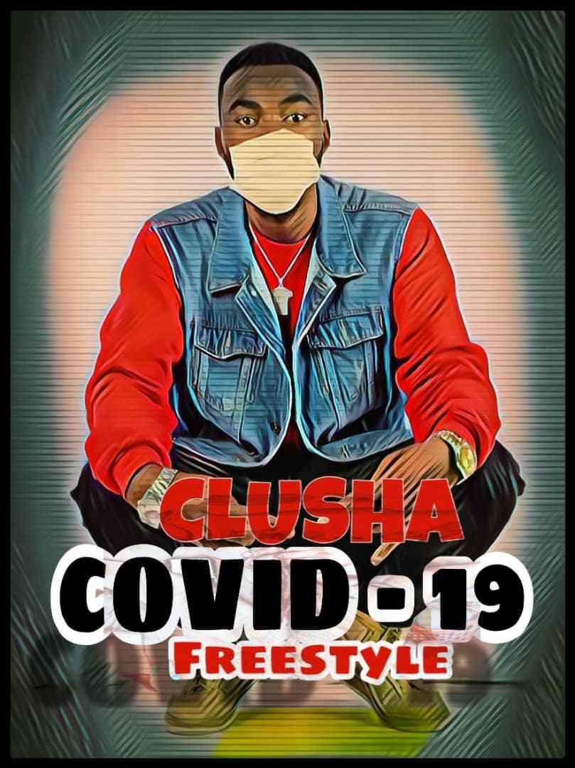 "CluSha – ""COVID-19 Freestyle"""