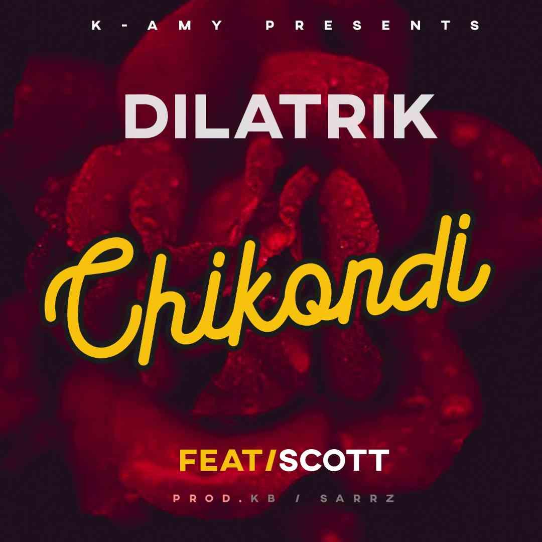 "Dilatrik ft. Scott – ""Chikondi"" (Prod. KB & Sarrz)"