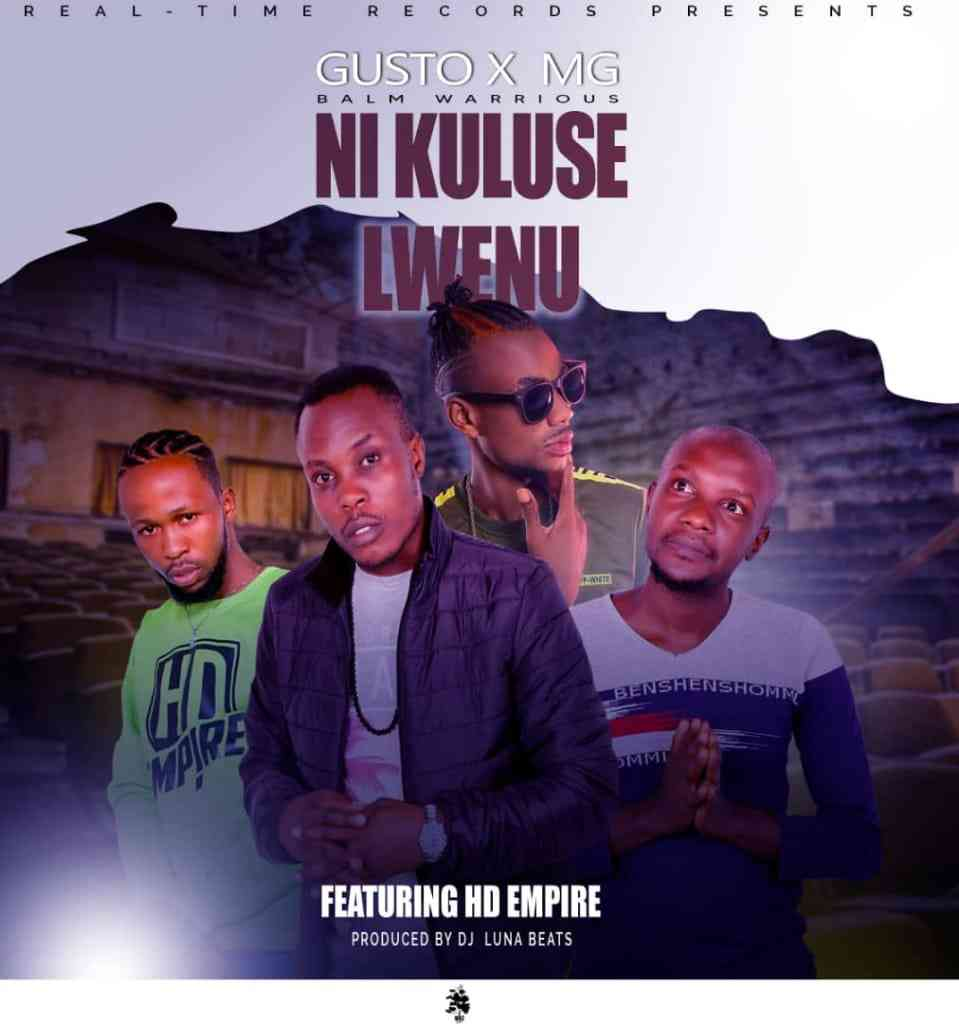"Gusto & MG ft. HD Empire – ""Ni Kuluse Lwenu"""