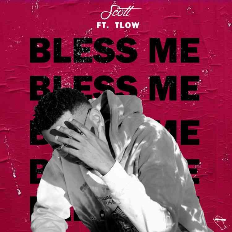 "Scott ft. T Low – ""Bless Me"""