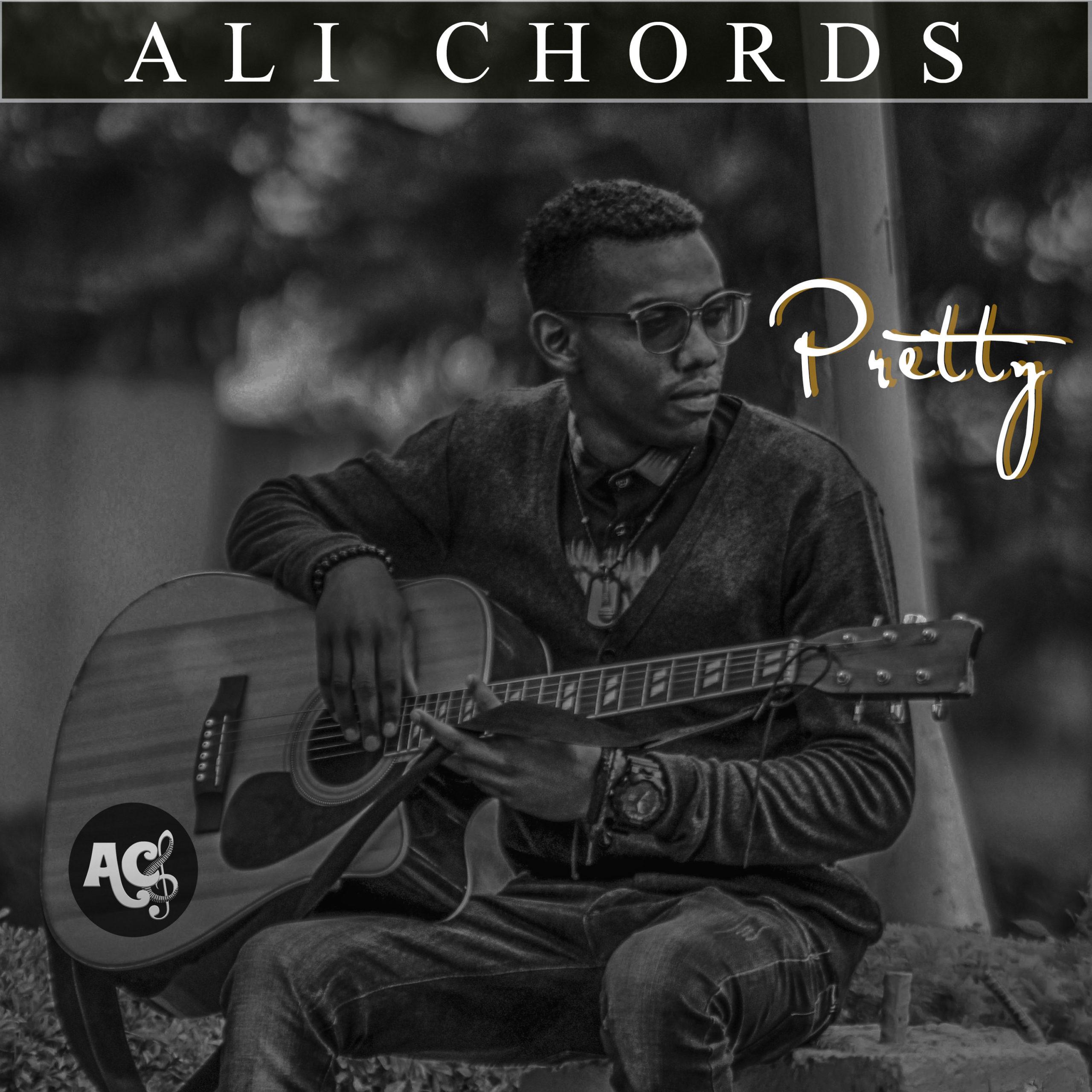 "Ali Chords – ""Pretty"""