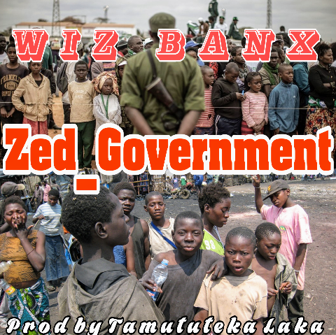"Wiz Banx – ""Zed Government"""