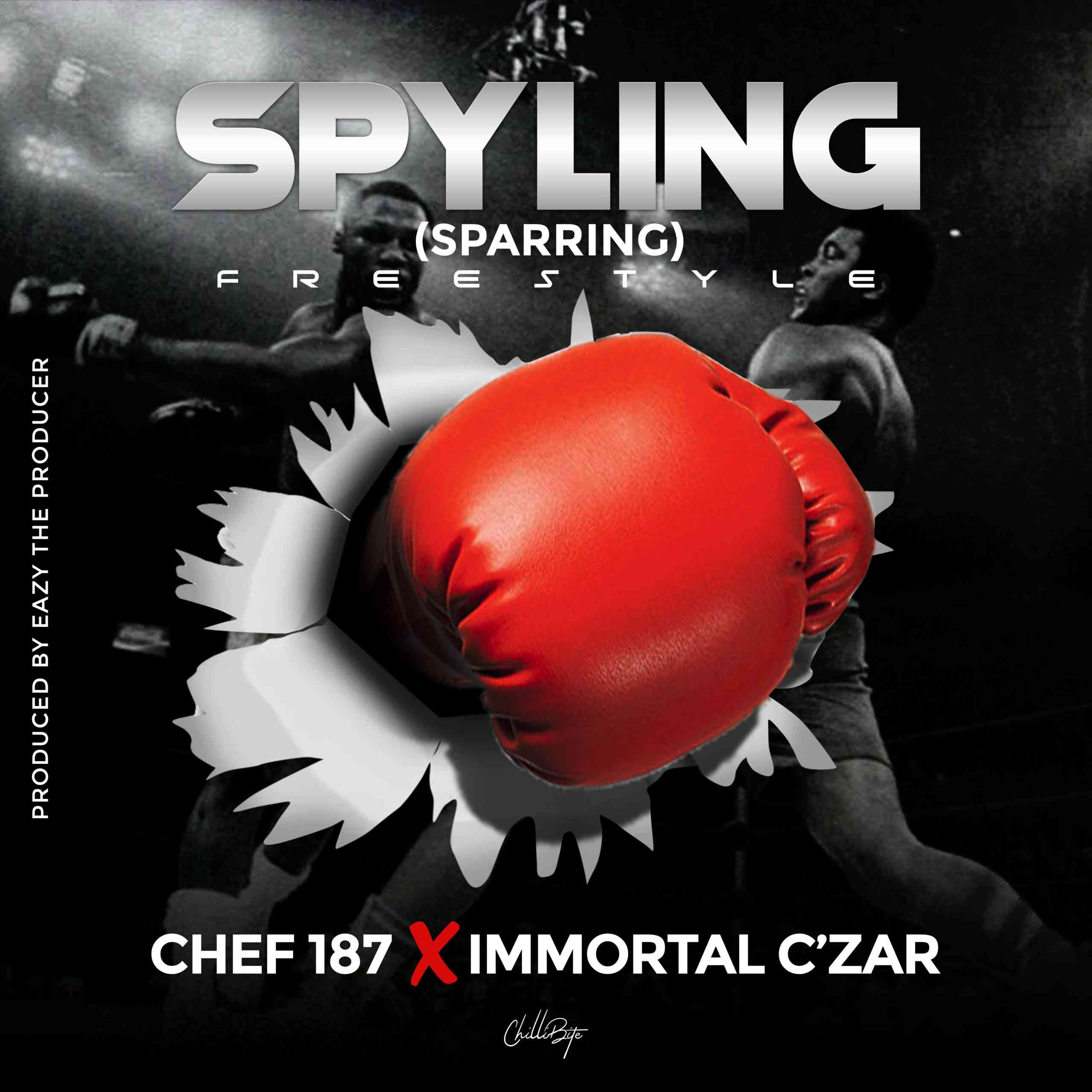 """Chef 187 X Immortal C'Zar – """"Spyling (Sparring) Freestyle"""""""