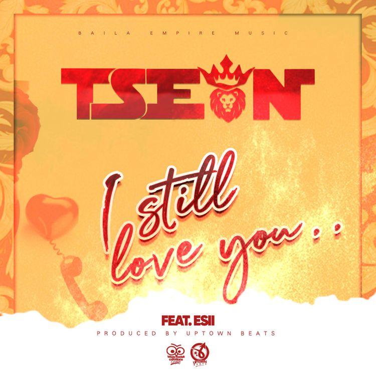 "T-Sean ft. Esii – ""I Still Love You"""