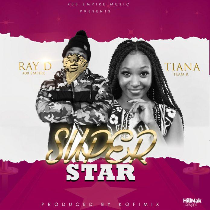 """Ray Dee X Tianna – """"Super Star"""""""