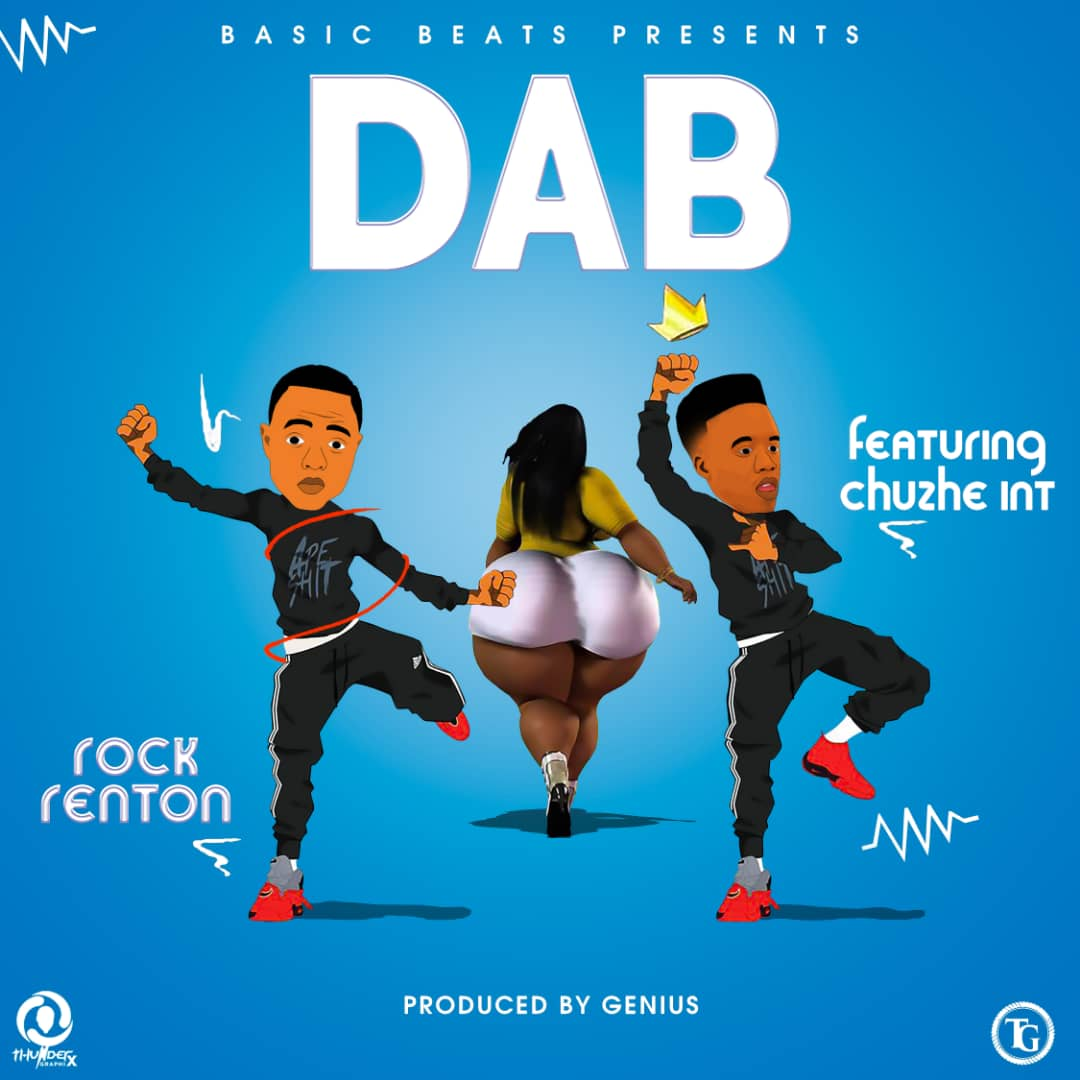 "Rock Renton ft. Chuzhe Int – ""Dab"""