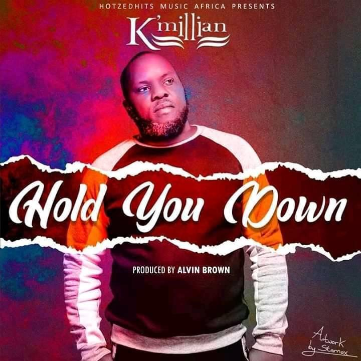 "K Millian – ""Hold You Down"""