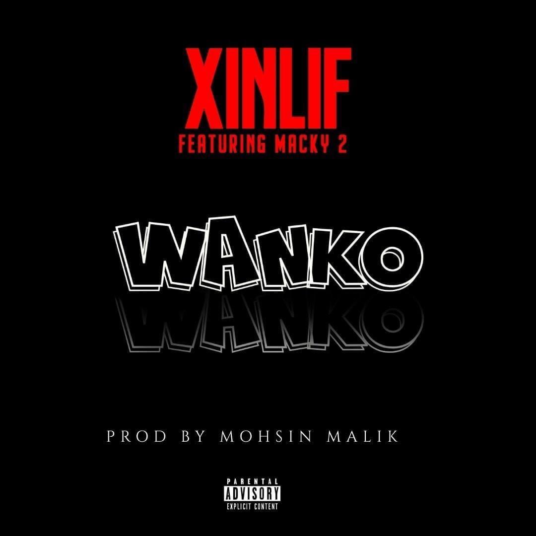 """Xinlyf ft. Macky 2 – """"Wanko"""""""
