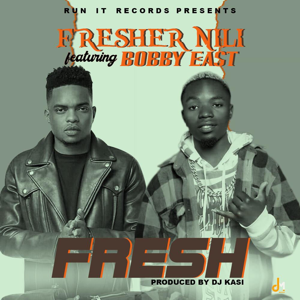 "Fresher Nili ft. Bobby East – ""Fresh"""