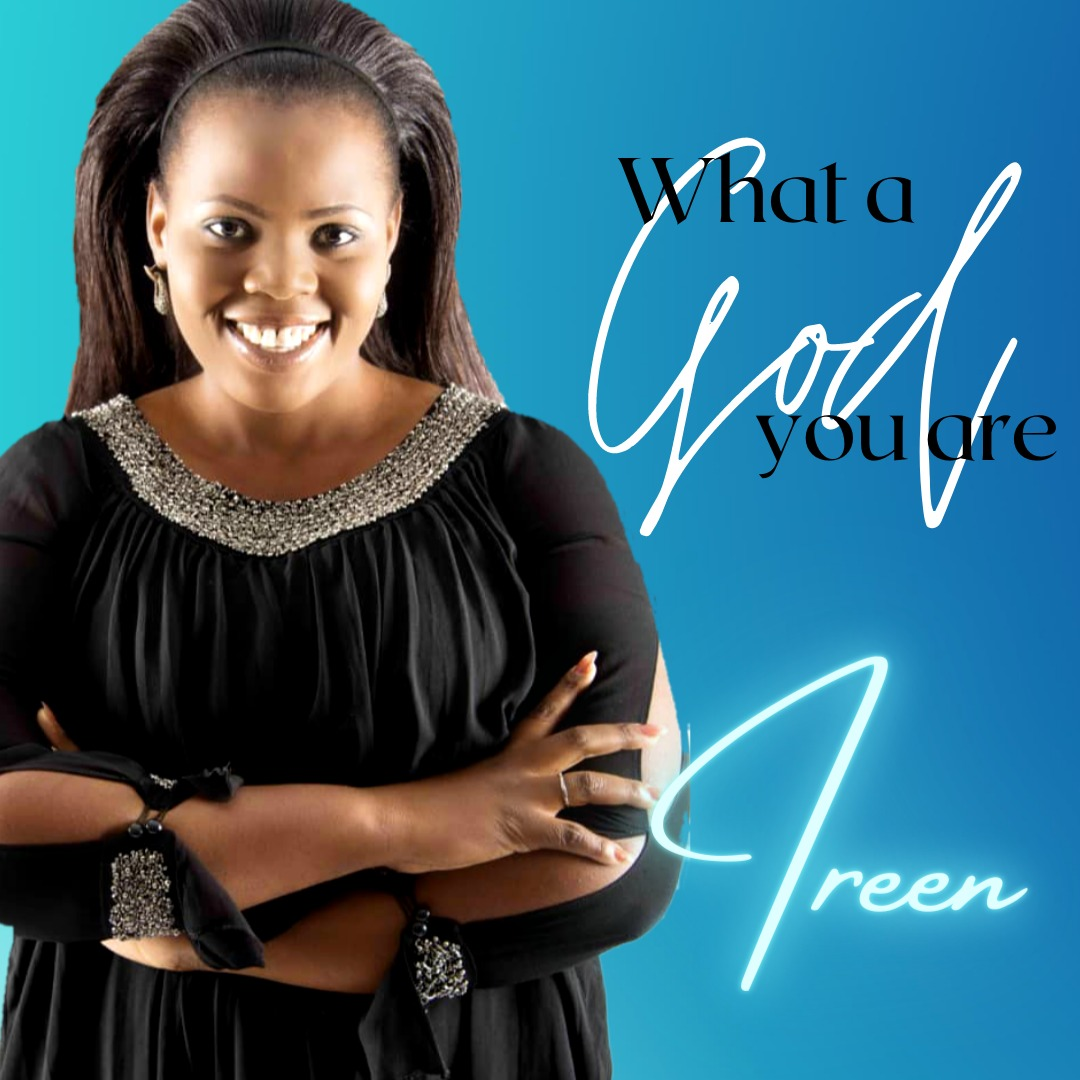 """Ireen – """"What A God You Are"""""""