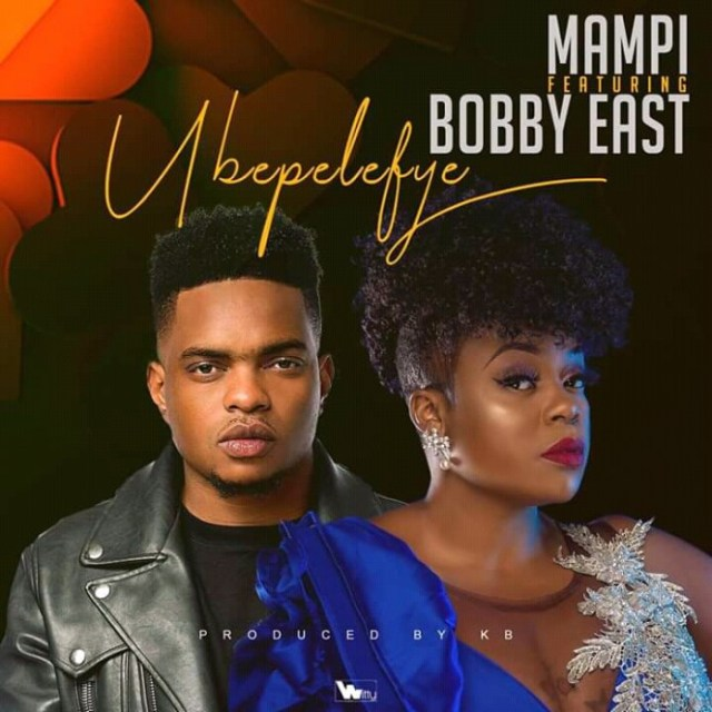 """Mampi ft. Bobby East – """"Ubepelefye"""""""