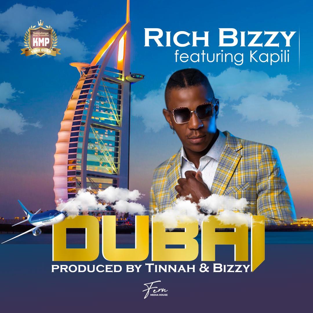 "Rich Bizzy ft. Kapili Kapili – ""Dubai"""