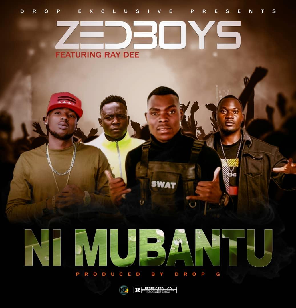 "Zed Boys ft. Ray Dee – ""Ni Mubantu"""
