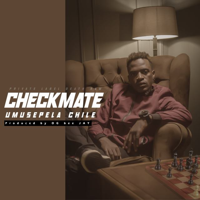 """Umusepela Chile – """"Checkmate (Reply Freestyle)"""""""