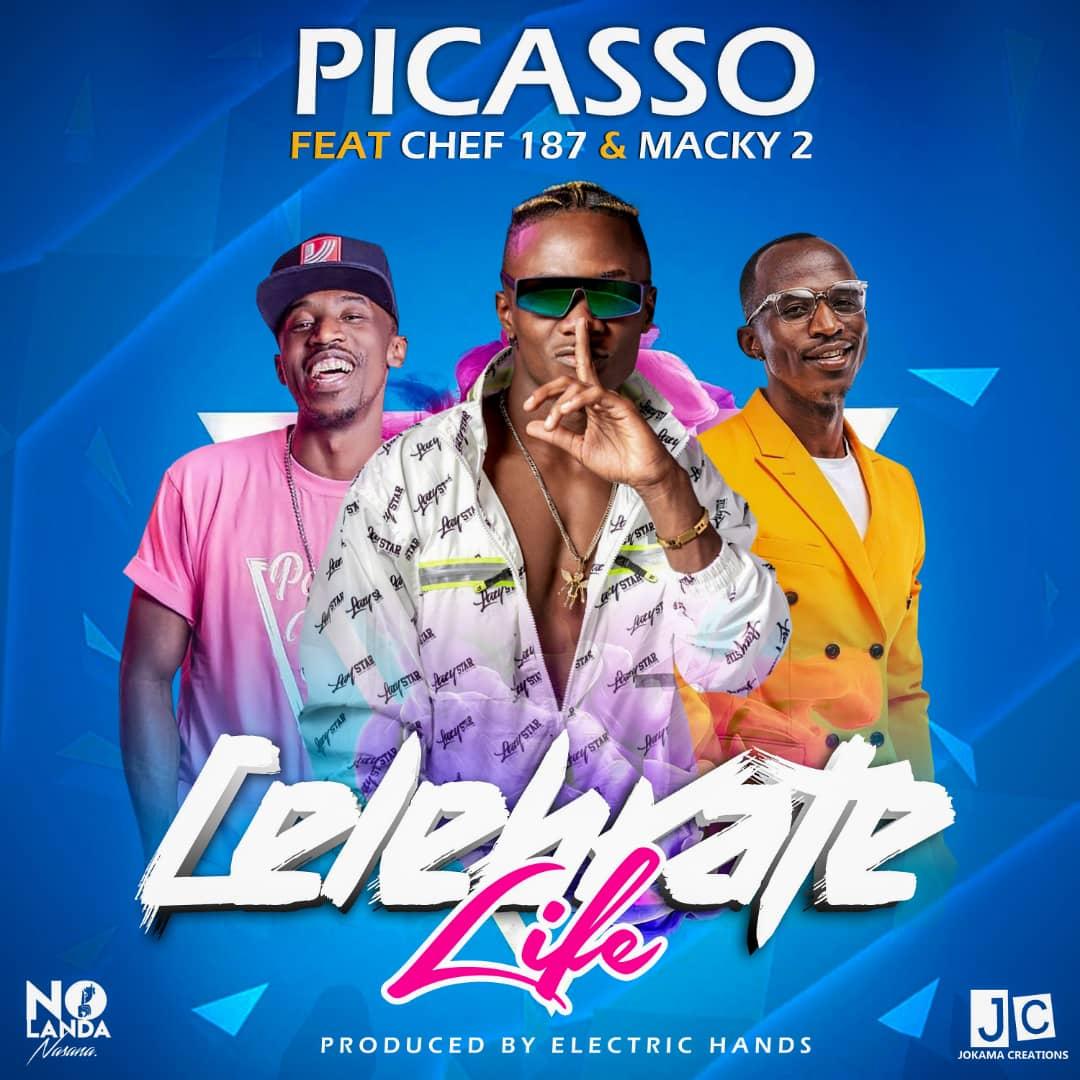 "Picasso ft. Chef 187 & Macky 2 – ""Celebrate Life"""