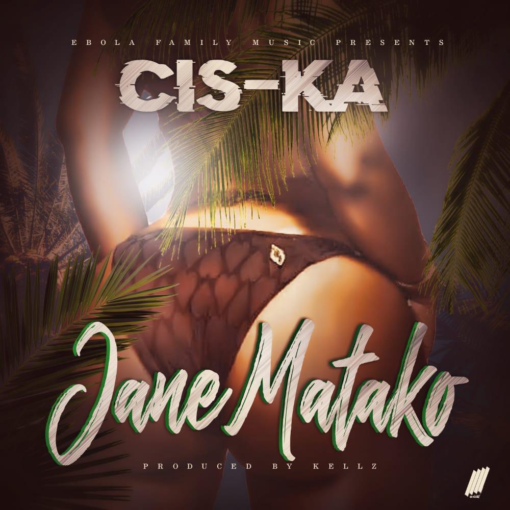 Cis-Ka - Jane Matako — Zambian Music Blog