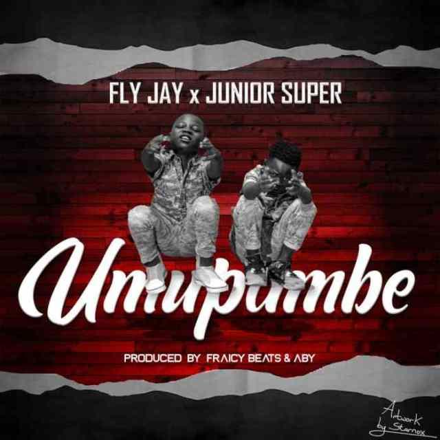 """Fly Jay X Junior Super – """"Umupambe"""""""