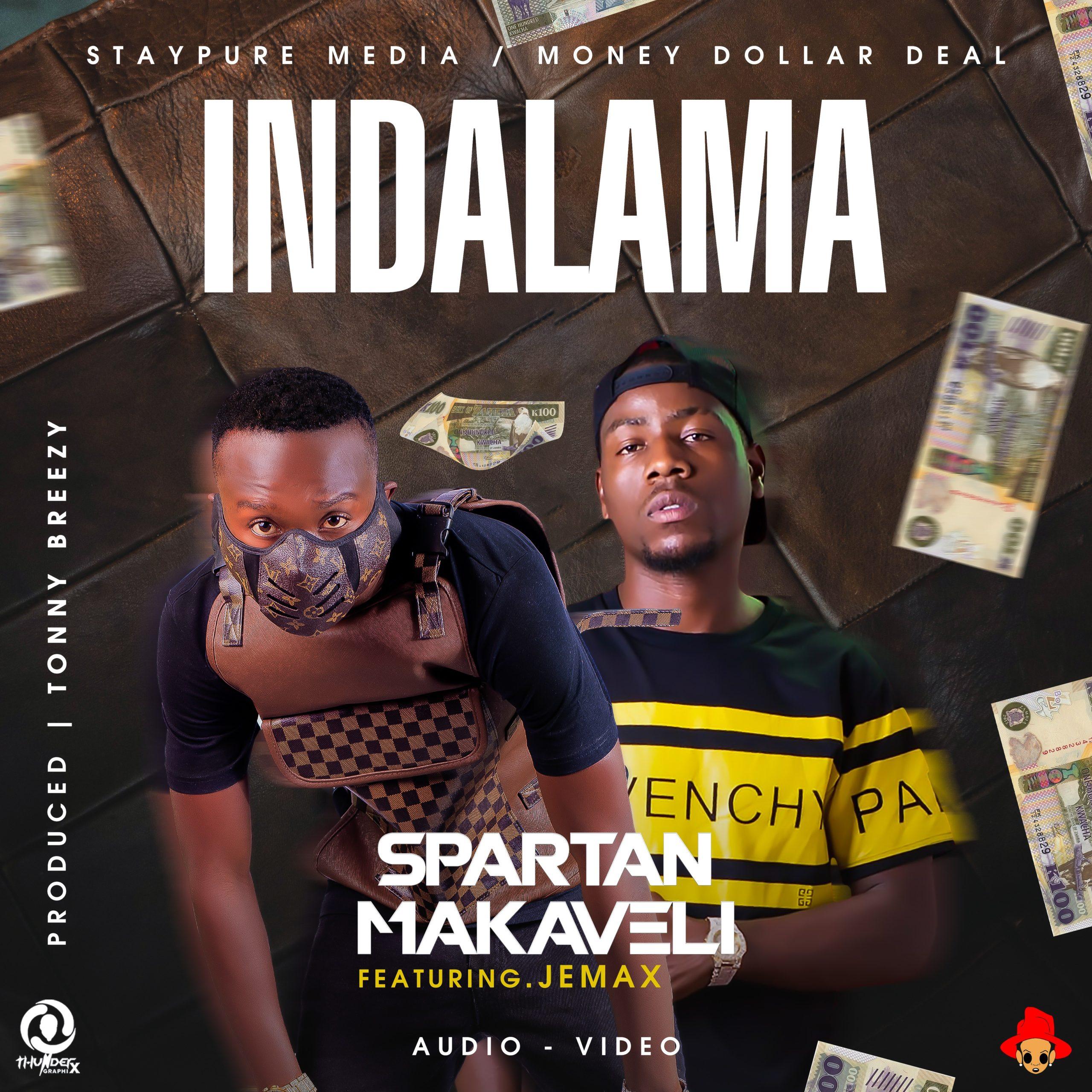 """Spartan Makaveli ft. Jemax – """"Indalama"""""""
