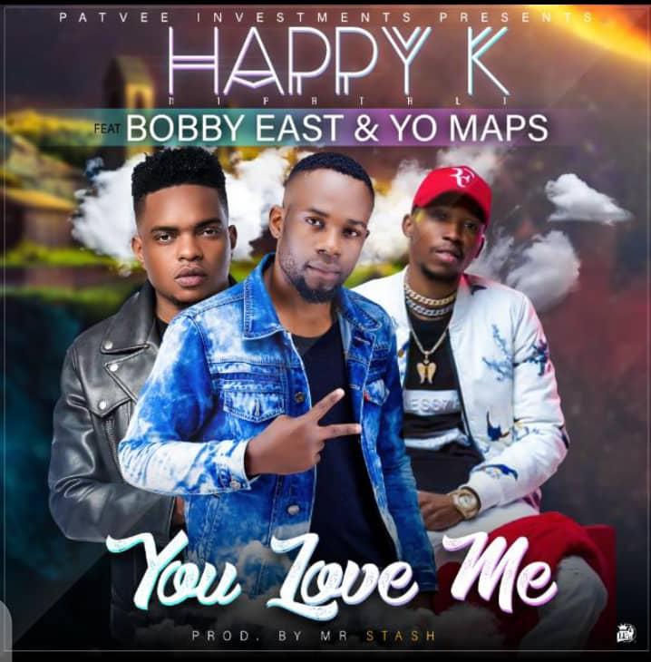 "Happy K ft. Bobby East & Yo Maps – ""You Love Me"""