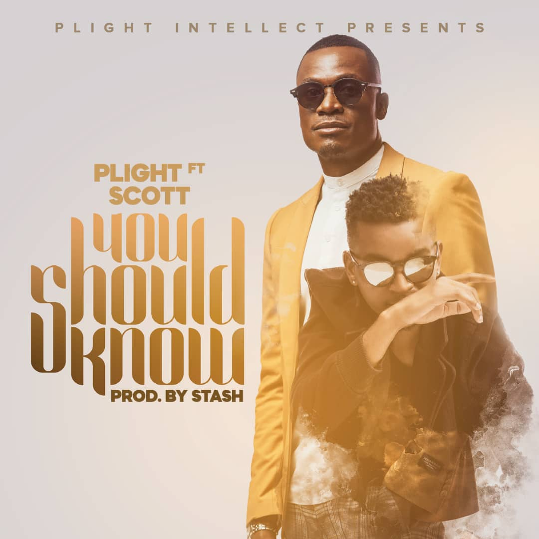 "Plight ft. Scott – ""You Should Know"""