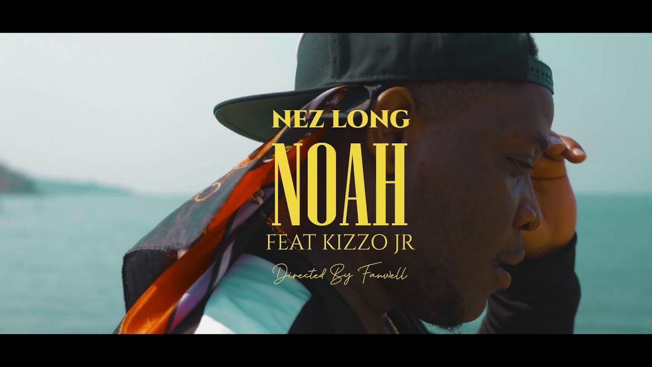 """VIDEO: Nez Long ft. Kizzo Jr – """"Noah"""""""