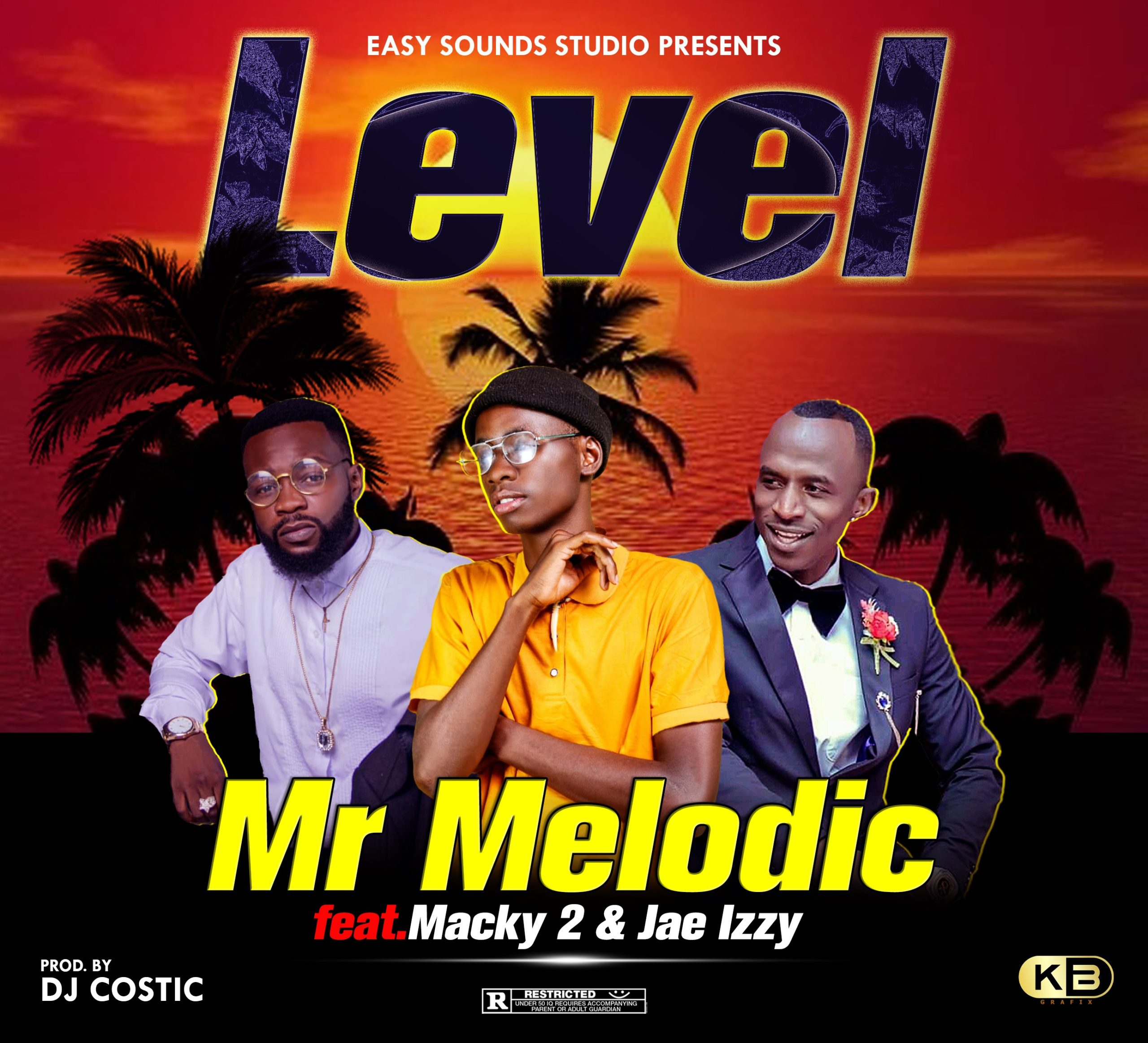"Mr Melodic ft. Macky 2 & Jae Izzy – ""Level"""
