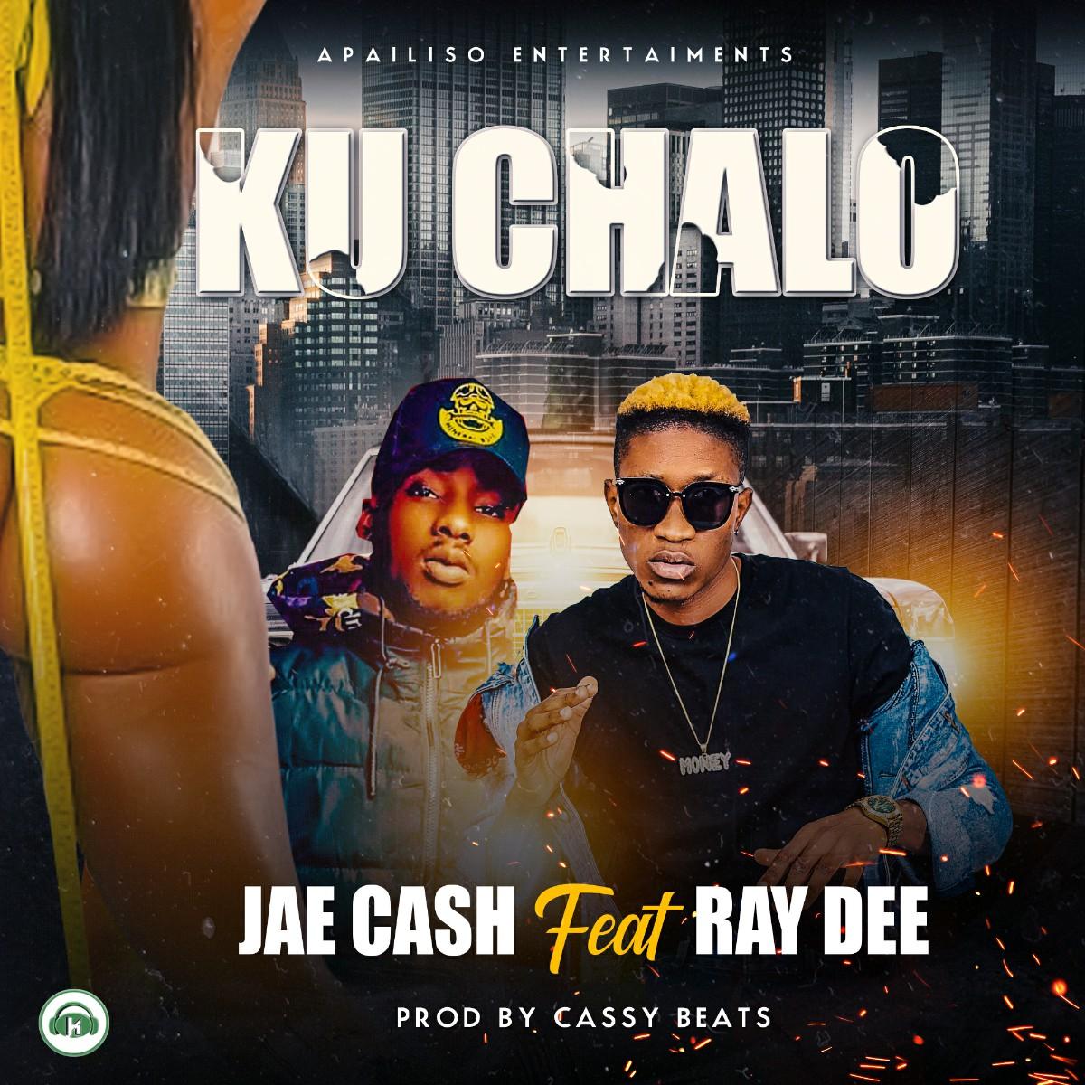 """Jae Cash ft. Ray Dee – """"Ku Chalo"""""""