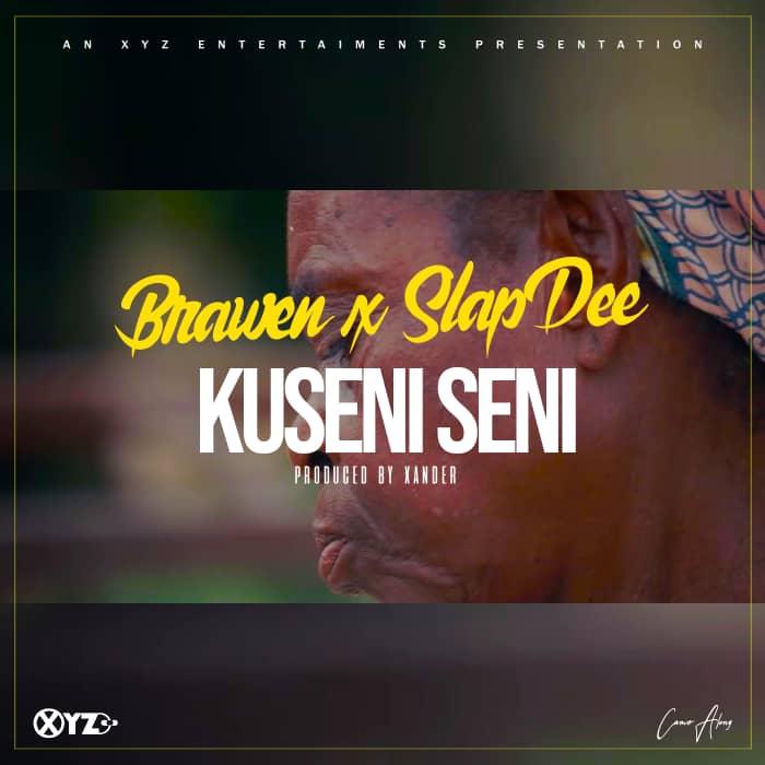 """Brawen ft. SlapDee – """"Kuseni Seni"""""""