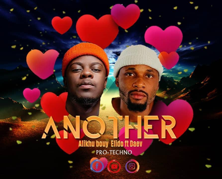 """Alikhu Bouy Elido ft. Daev – """"Another"""""""