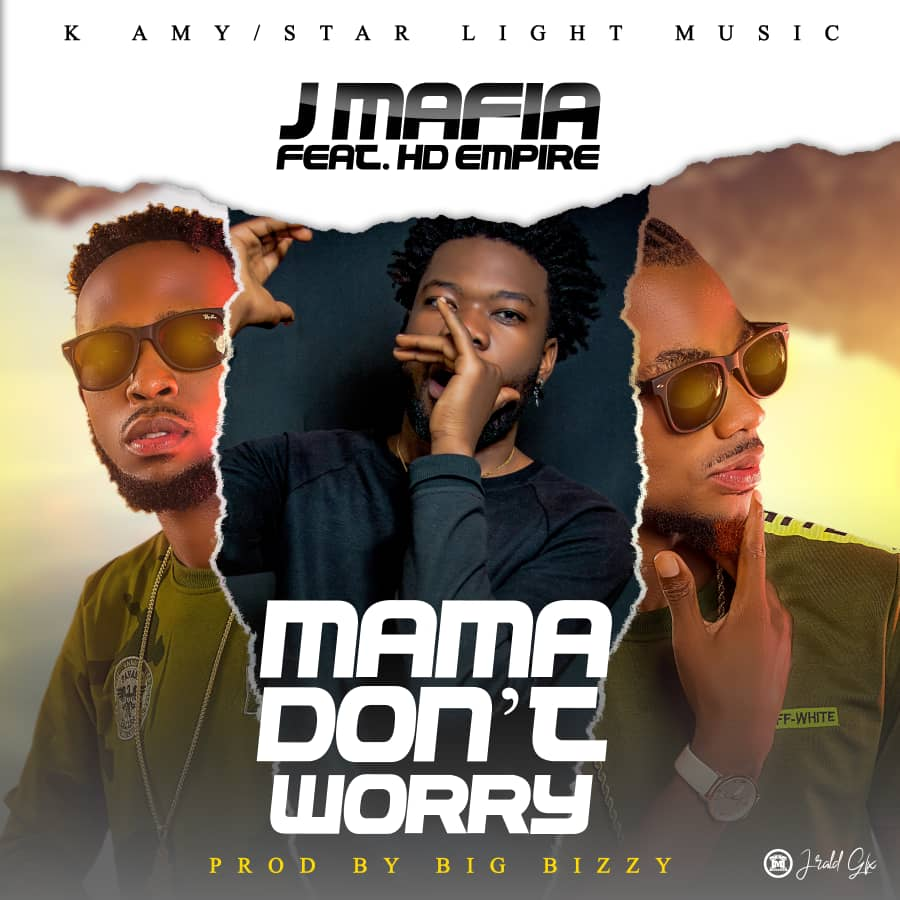 "J Mafia ft. HD Empire – ""Mama Don't Worry"""