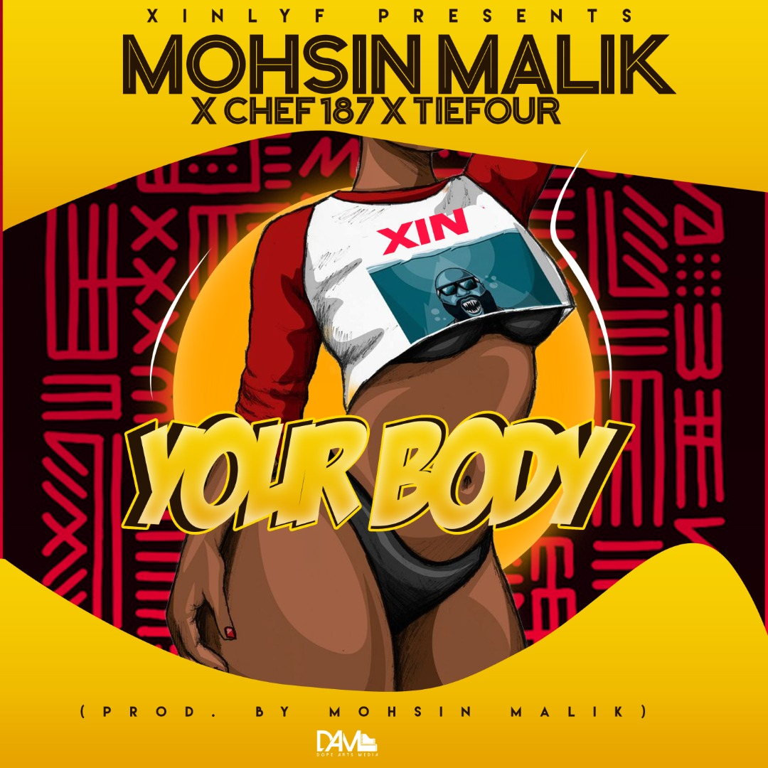 "Mohsin Malik ft. Chef 187 & Tiefour – ""Your Body"""