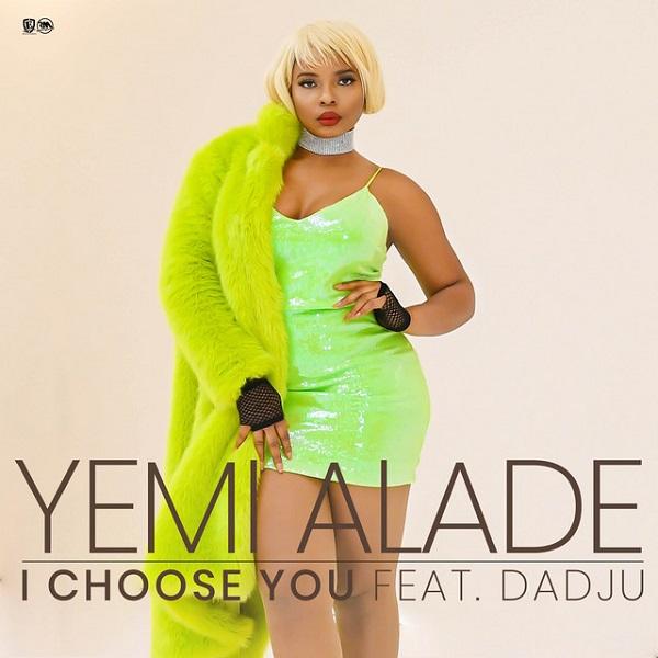 "Yemi Alade ft. Dadju – ""I Choose You"""