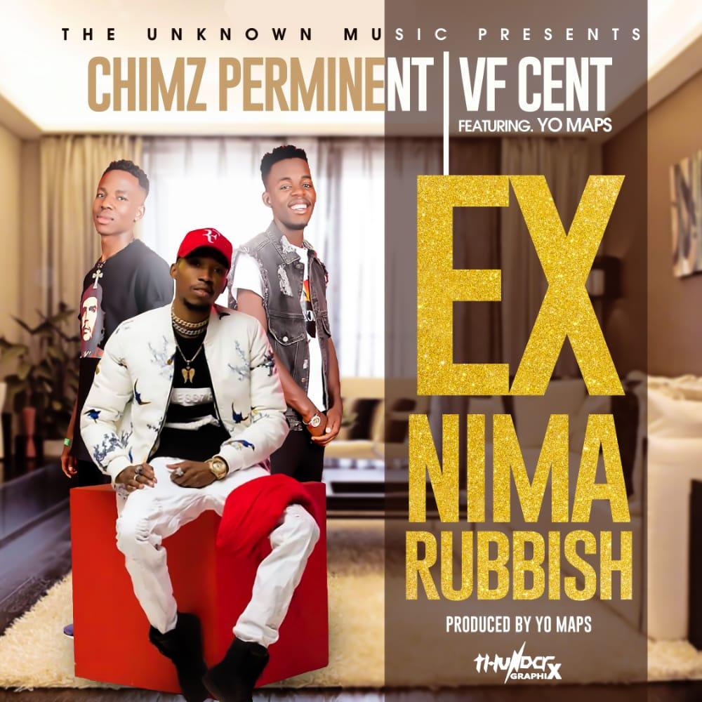 """Chimz Perminent & Vf Cent ft. Yo Maps – """"Ex Nima Rubbish"""""""
