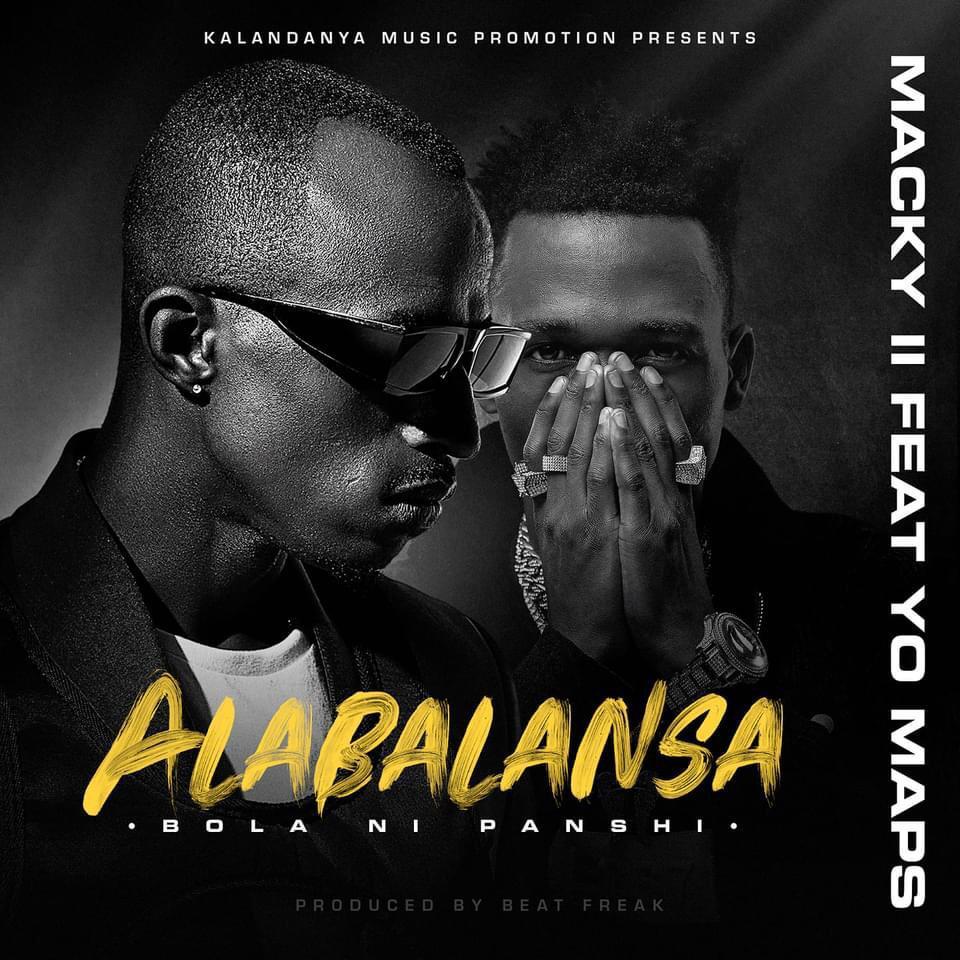 "Macky2 ft. Yo Maps – ""Alabalansa"""